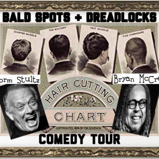 Bald Spots & Dreadlocks Comedy Tour - Comedians Norm Sulz & Bryan McCree